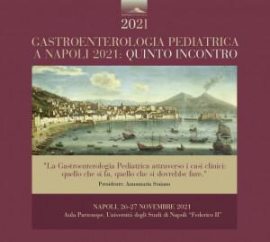 locandina Gastroenterologia Pediatrica a Napoli 2021:quinto incontro